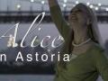 Alice in Astoria